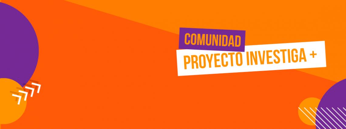 Proyecto Investiga+